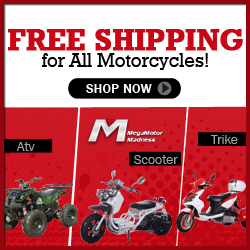 Free Shipping for All Motorcycles! ATV, SCOOTER, TRIKE,STREET BIKE and UTV at Mega Motor Madness. Shop now!