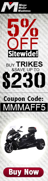 5% Off Site Wide! Buy Trikes & Save Up to $230 ! Coupon Code:MMMAFF5. Buy Now!