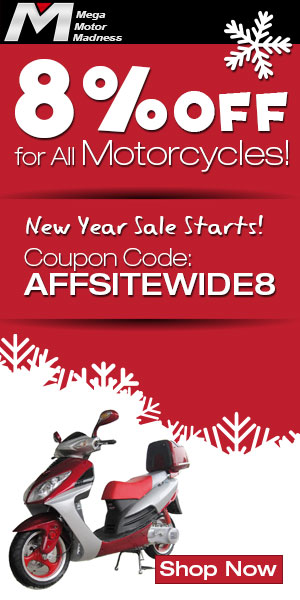 8% Off for All Motorcycles! New Year Sale Starts! Coupon Code: AFFSITEWIDE8. Ends Jan. 31. Shop Now!