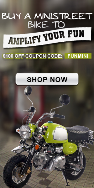 $100 OFF! Buy A Mini Street Bike to Amplify Your Fun! Coupon Code: FUNMINI. Shop Now!